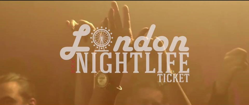 London nightlife ticket